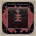 VILLAGERS - Becoming A Jackal (Front Cover)