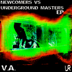 VARIOUS - Newcomers Vs Underground Masters EP (Front Cover)