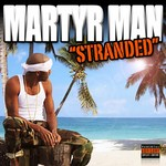 MARTYR MAN - Stranded (Front Cover)
