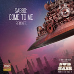 SABBO - Come To Me (remixes) (Front Cover)