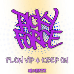 RICKY FORCE - Flow VIP/Keep On (Front Cover)
