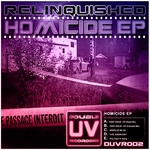 RELINQUISHED - Homicide EP (Front Cover)