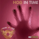 ROJI, Adrian/ALESSANDRO D AVENIA/LE BRION/SKYDROP/ADONIS - HOG In Time (Front Cover)