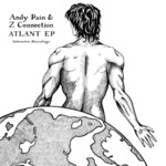 PAIN, Andy/Z CONNECTION - Atlant EP (Front Cover)