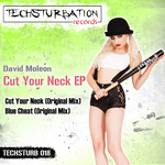 MOLEON, David - Cut Your Neck EP (Front Cover)
