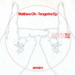 MATTHEW OH - Tangerine EP (Front Cover)