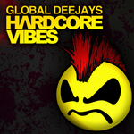 GLOBAL DEEJAYS - Hardcore Vibes (Front Cover)