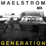 MAELSTROM - Zone 7: Genrration EP (Front Cover)