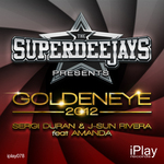 SUPERDEEJAYS, The feat AMANDA - Goldeneye 2012 (Front Cover)