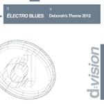 ELECTRO BLUES - Deborah's Theme 2012 (Front Cover)