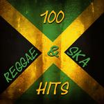 100 Reggae & Ska Hits