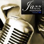 Jazz Weekender Vol 2