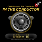 CONDUCTOR, The - I'm The Conductor (Front Cover)