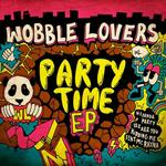 WOBBLE LOVERS - Party Time (Front Cover)