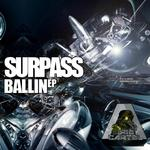 SURPASS - Ballin' EP (Front Cover)