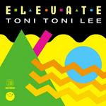 TONI TONI LEE - Elevate EP (Front Cover)