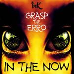 GRASP THE ERRO - In The Now EP (Front Cover)