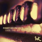 FUNNY KID PROJECT - Check This Out (Front Cover)