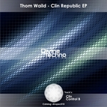 WAILD, Thom - Clin Republic EP (Front Cover)