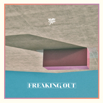 TORO Y MOI - Freaking Out (Front Cover)