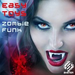 EASY TOYS - Zombie Funk (Front Cover)