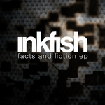 INKFISH - Facts & Fiction EP (Front Cover)