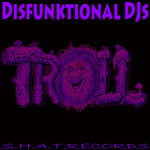 DISFUNKTIONAL DJS - Troll Face (Front Cover)