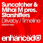 SUNCATCHER/MIHAI M presents STARSHIFTERS - Driveby (Front Cover)