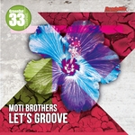 MOTI BROTHERS - Let's Groove (Front Cover)