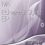 IVA - Ethereal Shine EP (Front Cover)
