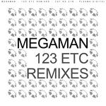 MEGAMAN - 123 Etc (remixes) (Front Cover)