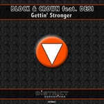 BLOCK & CROWN feat DESI - Gettin' Stronger (Front Cover)