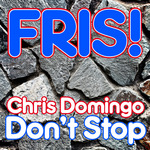 DOMINGO, Chris - Don't Stop (Front Cover)