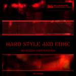 BLUEZONE CORPORATION - Hard Styles & Core (Sample Pack WAV/AIFF) (Front Cover)