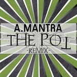 A MANTRA - The Pot (Front Cover)