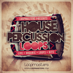 LOOPMASTERS - House Percussion Loops (Sample Pack WAV/APPLE/LIVE/REASON) (Front Cover)