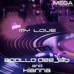 APOLLO DEEJAY / KIYANA - My Love (Front Cover)