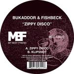 BUKADDOR & FISHBECK - Zippy Disco/Klipsnot (Front Cover)