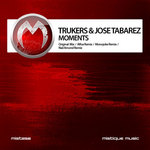 TRUKERS/JOSE TABAREZ - Moments (Front Cover)
