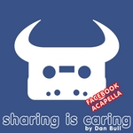BULL, Dan - Sharing Is Caring (Facebook Acapella) (Front Cover)