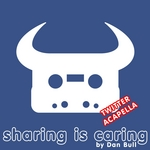 BULL, Dan - Sharing Is Caring (Twitter acapella) (Front Cover)