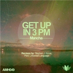 MANCHA - Get Up In 3PM (Front Cover)