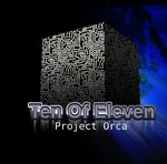 TEN OF ELEVEN - Project Orca (Front Cover)