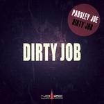 PARSLEY JOE - Dirty Job (Front Cover)