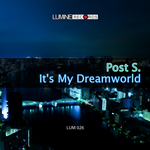 POST S - It's My Dreamworld (Front Cover)
