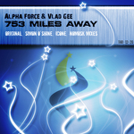 ALPHA FORCE & VLAD GEE - 753 Miles Away (Front Cover)