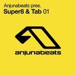 SUPER8 & TAB - Anjunabeats pres Super8 & Tab 01 (Front Cover)