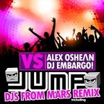 ALEX OSHEAN/DJ EMBARGO - Jump - Alex Oshean vs DJ Embargo (Front Cover)