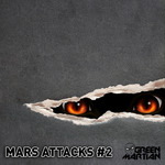 DEFORM/BRIAN BERG/SHOWAVE/DJ SHY PRESENTS HORIZONS - Mars Attacks - Volume 2 (Front Cover)