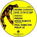 She Stays EP (Remixed by Pirupa / Socio Robots / Paul Hamilton / Philip Jo)